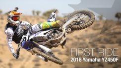 2016 Yamaha YZ450F First Ride