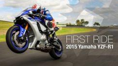 2015 Yamaha YZF-R1 First Ride