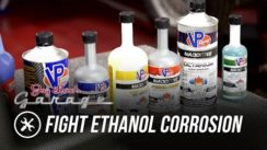 How to Fight Ethanol Corrosion