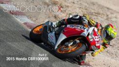 2015 Honda CBR1000RR SP Superbike Smackdown