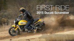 2015 Ducati Scrambler First Ride